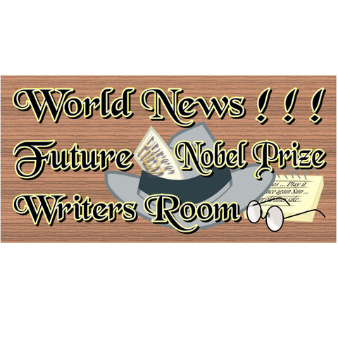 Wood Signs - Future Nobel Prize Writers Room GS 797 Wood Plaque
