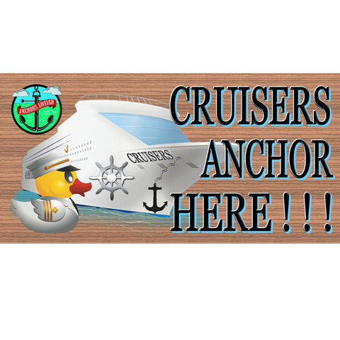 Wood Signs - Cruisers Anchor here plaque GS889 GiggleSticks
