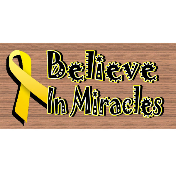 Wood Signs -I Believe in Miracles plaque GS 1506 GiggleSticks Wood Plaque Cancer - Cancer Wooden sign