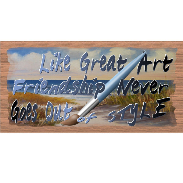 Wood Signs - Friendship Never Goes Out of Style GS 1413 GiggleSticks Wood Grain