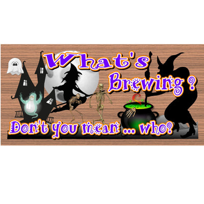 Halloween Wood Signs -What's Brewing-GS 1425 - Halloween Plaque