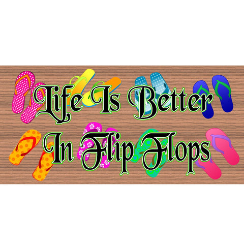 Wood Signs -Life Is Better In Flip Flops GS1754 GiggleSticks Wood Plaque
