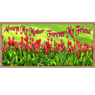 Mother Wood Signs - Always My Mother Forever My Friend- GS 1762-Mom Sign