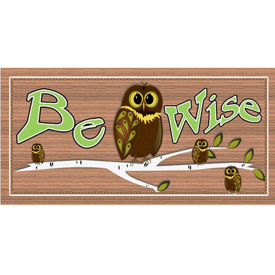 Owl Wood Signs - Be Wise GS 1645 - Owl Plaque