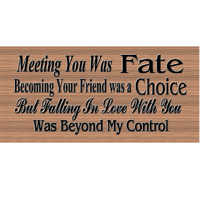 Romantic Wood Signs -Meeting You Was Fate GS1785 - Romance sign