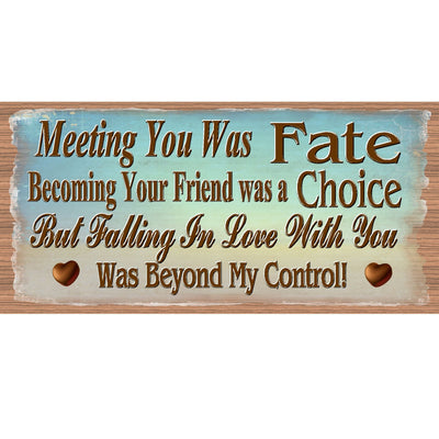 Romantic Wood Signs -Meeting You Was Fate GS 1784 -Love Sign