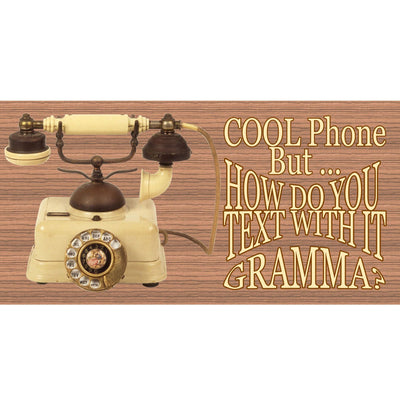 Phone Wood Signs - Gramma Sign- GS 1829 GiggleSticGramma? GS1829- Gramma Plaque