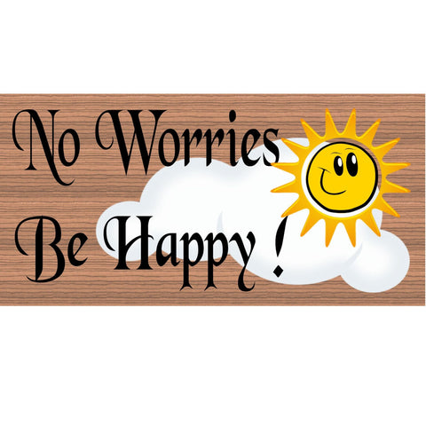 Wood Signs - Don't Worry Be Happy GS1839 Wood Grain GiggleSticks