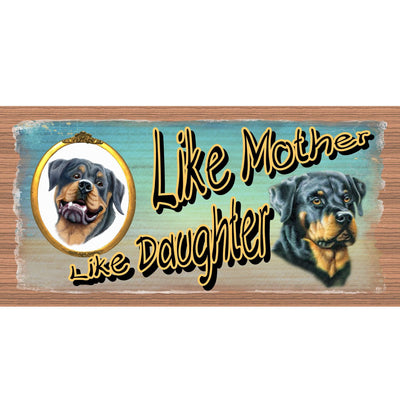 Rottweiler Wood Signs -Like Mother Like Daughter Rottweiler GS1887-  Wood Plaque - Dog sign