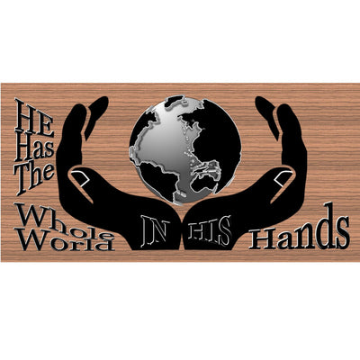 Spiritual Wood Signs  He Has the Whole World In His Hands - GS 1873-Spiritual Plaque