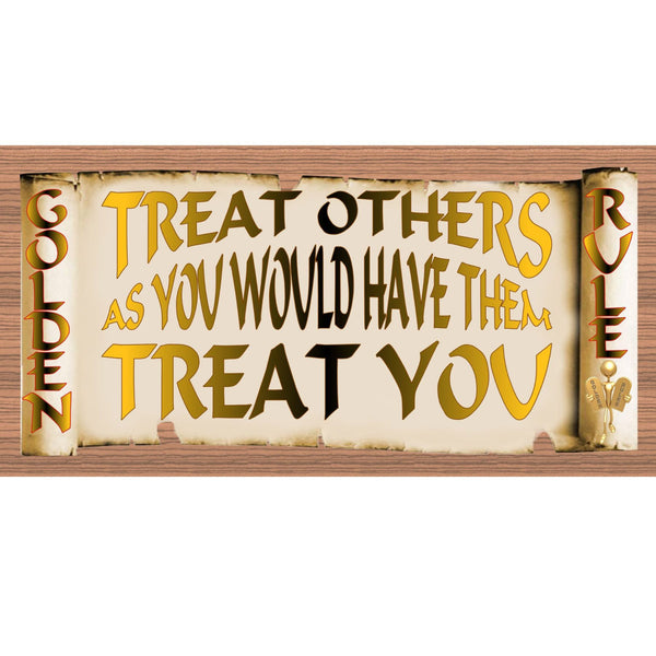 Wood Signs - Golden Rules Treat Others As You Would Have Them Treat You GS1898 Wood Plaque