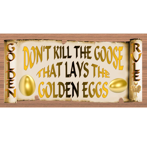 Wood Signs - Golden Rule Don't Kill the Goose GS2003 GiggleSticks Wood PlaqueWood Signs