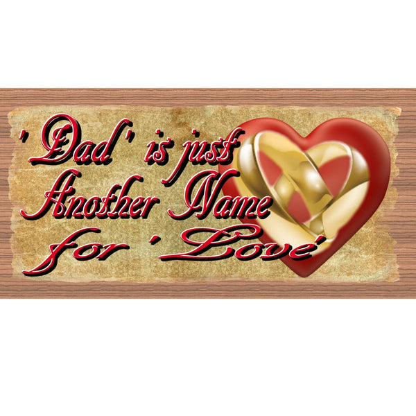 Wood Signs - Dad us Just Another Name for Love GS2071 GiggleSticks Wood plaque Primitive