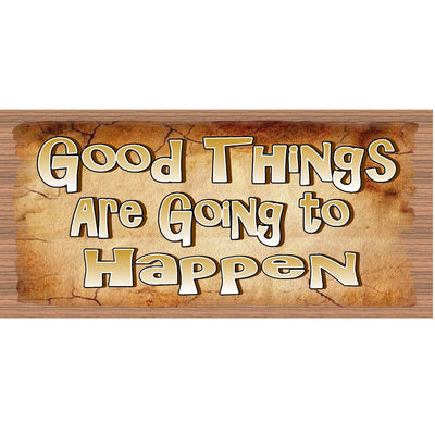 Good Things Wood Signs - Good Things are Going to Happen- GS 546