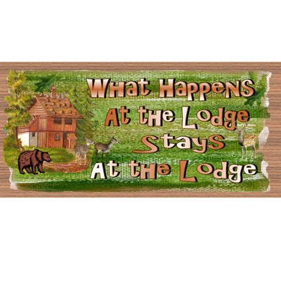 Bathroom Wood Signs -What Happens At the Lodge -GS 543 Bathroom Plaque