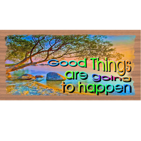 Wood Signs - Good Things are Going to Happen GS 2139 Gigglestick Wood plaque