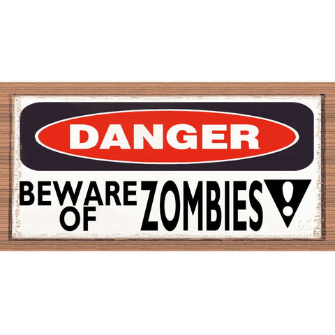 Wood Signs - Beware of Zombies GS2120 GiggleSticks Wine Wood Plaque
