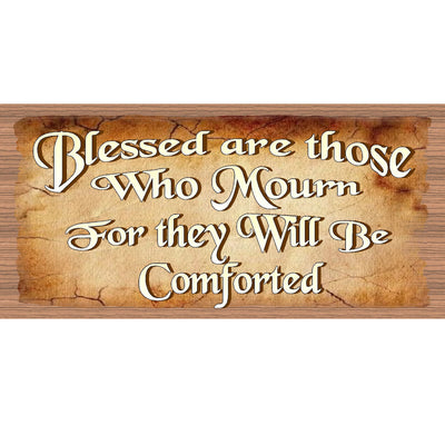 Spiritual Wood Signs - Blessed Are Those Who Mourn  GS1937 -Inspirational
