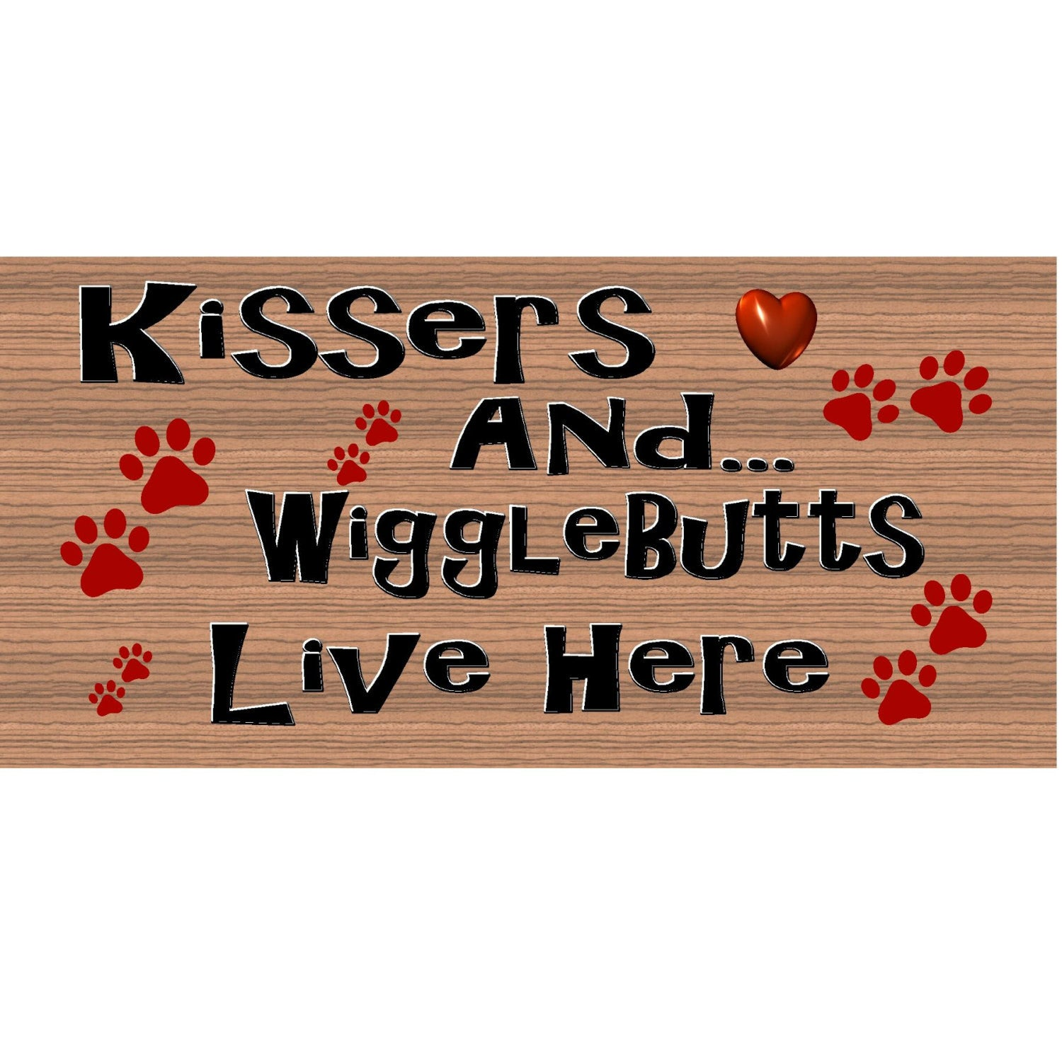 Dog Wood Signs - Kissers and WiggleButts Live Here GS 1960- Dog Plaque