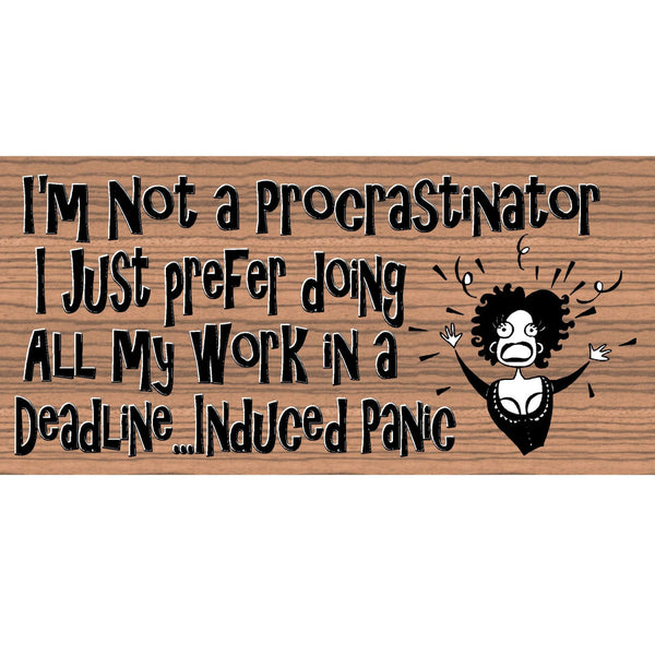 Wood Signs - Handmade Wood Sign Procrastinator- GS2211 -Wood Plaque Procrastinate - Humor sign - Office Decor sign