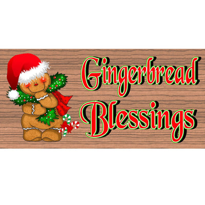 Gingerbread Blessings Wood Sign GS 1556