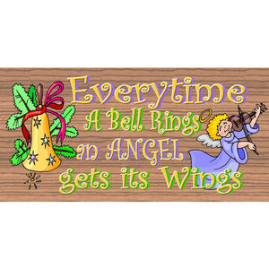 Angel Wood Signs - Everytime a Bell Rings  -GS 1573 - Angel Plaque