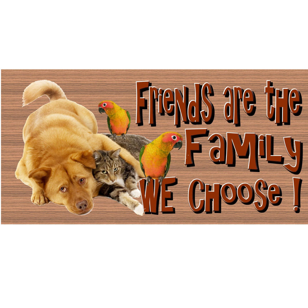 Wood Signs - Friends sign - Friend plaque - Animal sign - Animal plaque GS471 Friend gift - Family gift