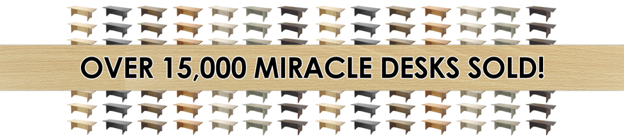 Over 15,000 Miracle Desks Sold