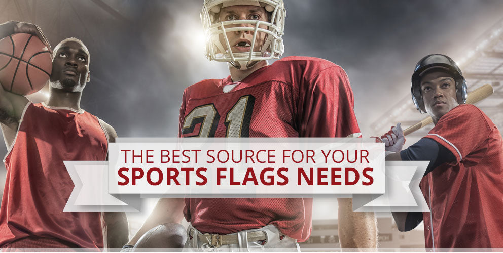 The Best Soure For Your Sports Flags Needs