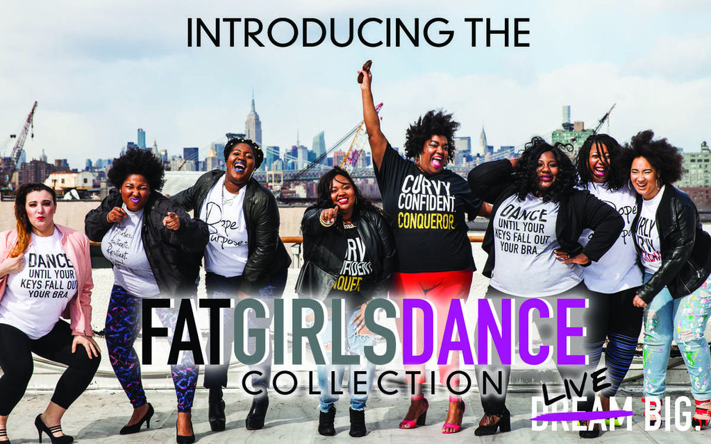 The FATGIRLSDANCE Movement is here and It's Fierce AF!