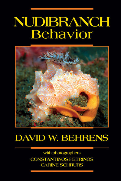Nudibranch Behavior by David W. Behrens