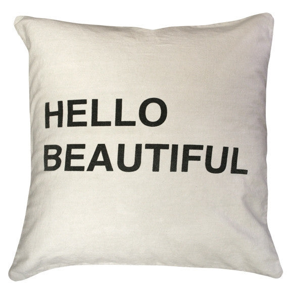 White - Hello Beautiful Pillow - GDH | The decorators department Store