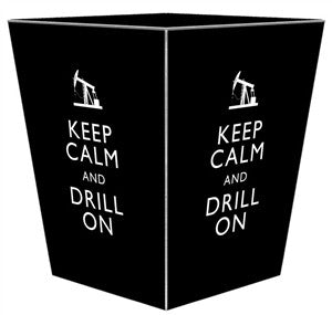 Black Keep Calm and Drill On Wastebasket - GDH | The decorators department Store