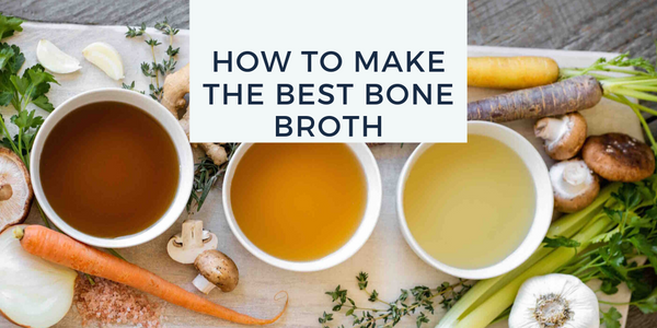Bone Broth Recipe: Secrets To Make The Best Bone Broth
