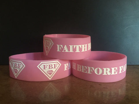 "1"" FAITH BEFORE FAME Pink Wristband"