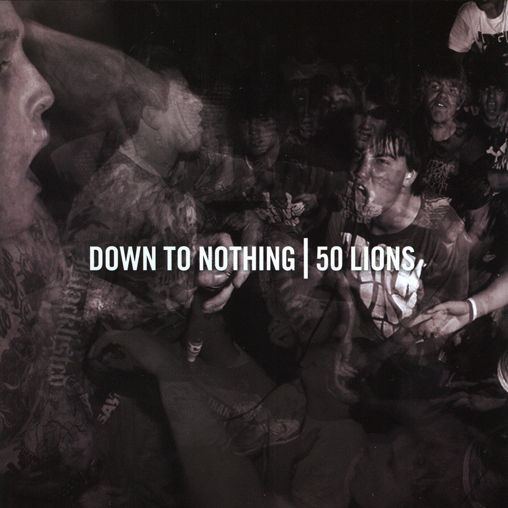 Down To Nothing / 50 Lions Split