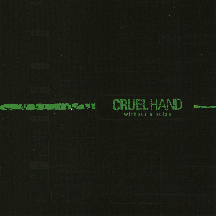 Cruel Hand - Without A Pulse