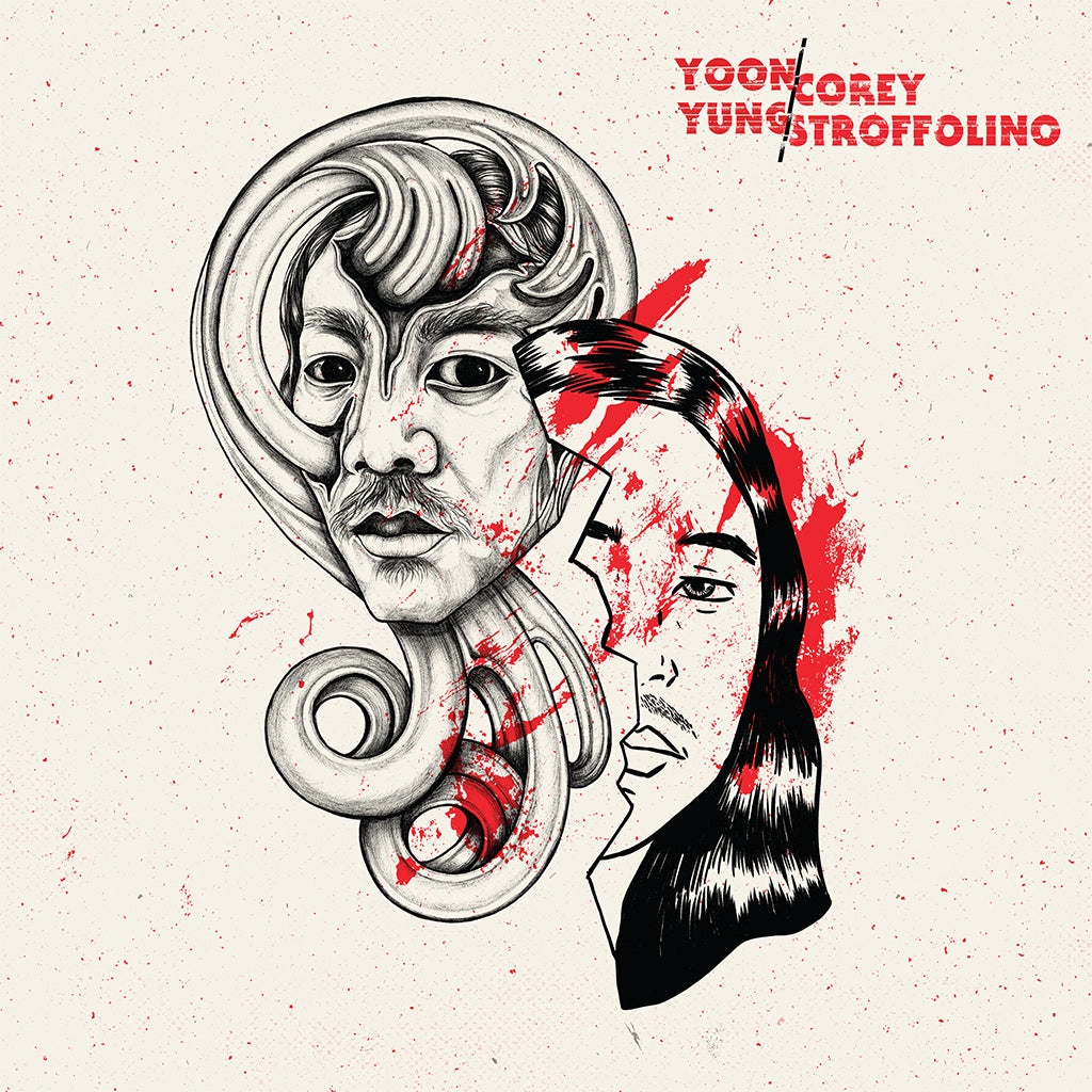 "Yoon Yung/Corey Stroffolino - ""Everything's Real b/w Live From Silver Bullet Studios"""