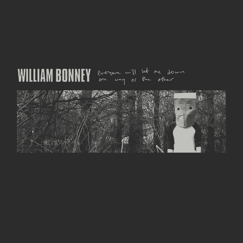 William Bonney - Everyone Will Let Me Down T-shirt