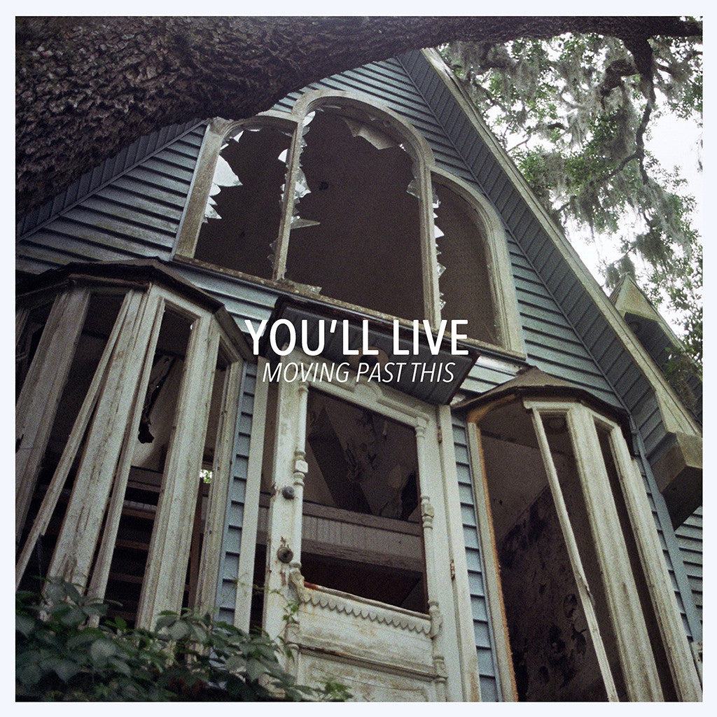 You'll Live - Moving Past This