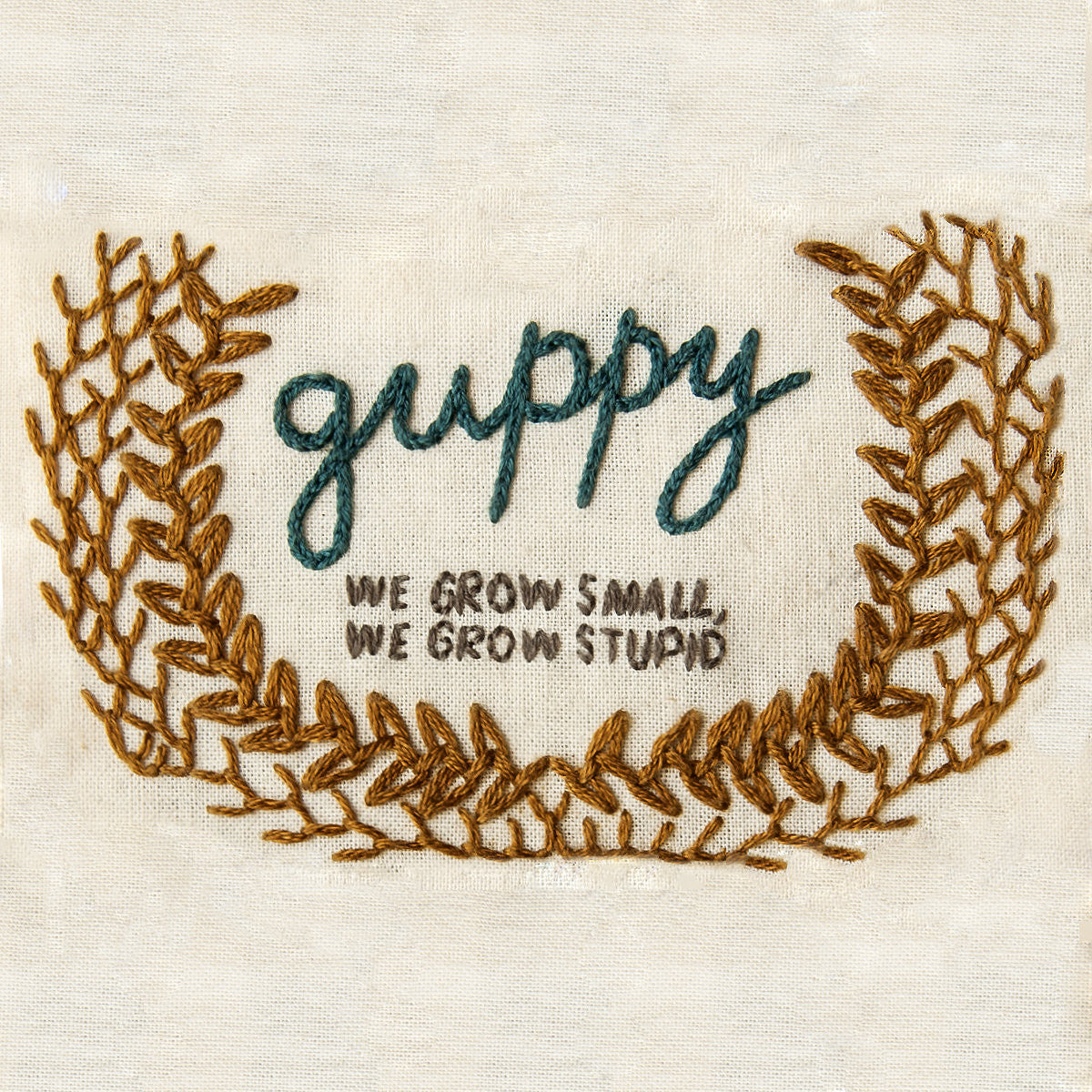 Guppy - We Grow Small, We Grow Stupid EP