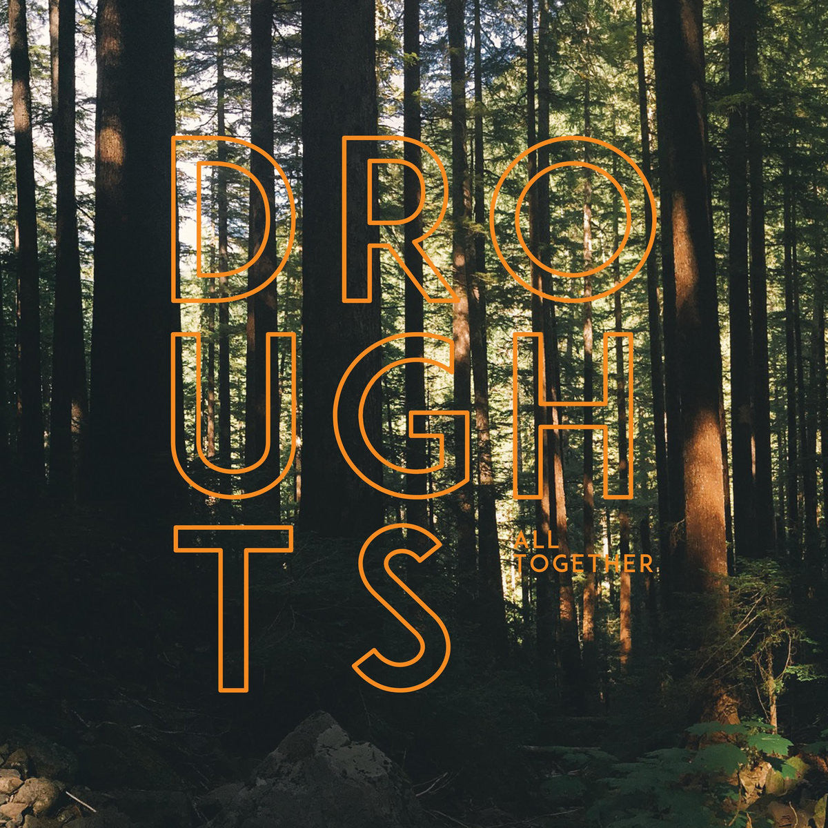 Droughts - All Together