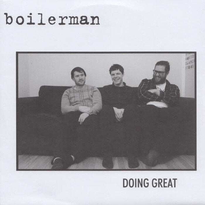 Boilerman - Doing Great EP