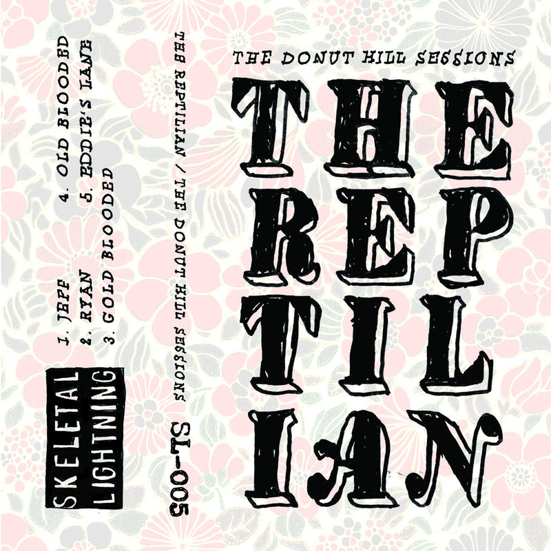 The Reptilian - The Donut Hill Sessions