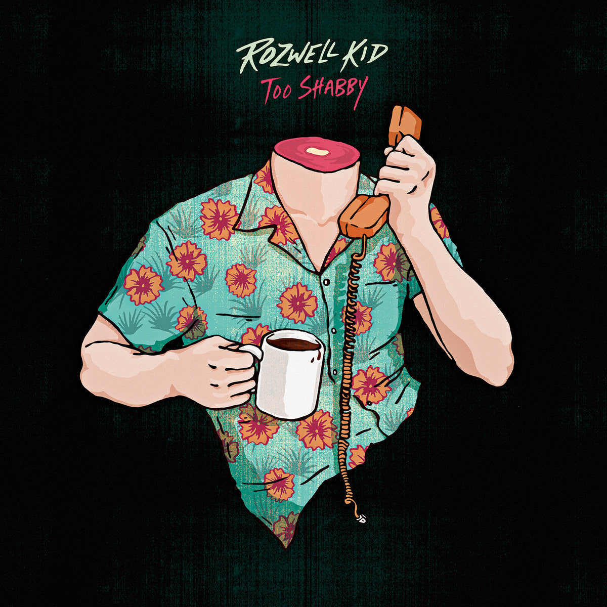 Rozwell Kid - Too Shabby