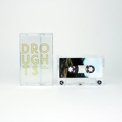 Droughts - Stay Behind