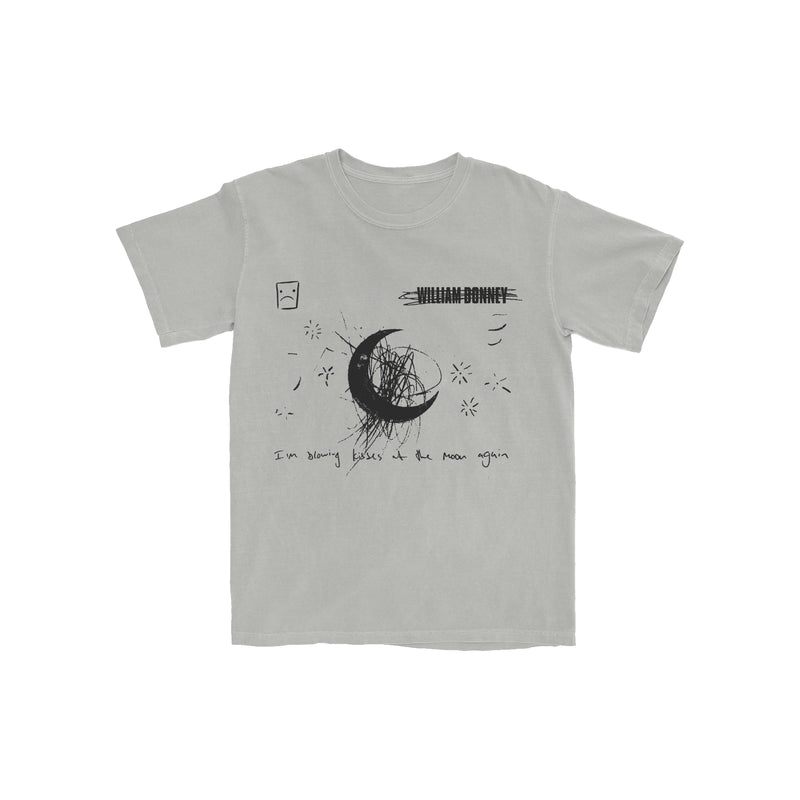 William Bonney - I'm Blowing Kisses At The Moon Again T-shirt