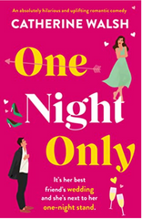 One Night Only   Catherine Walsh