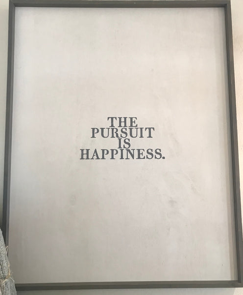 The Pursuit is Happiness