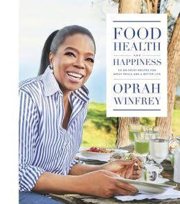 Oprah, Food, Health, and Happiness